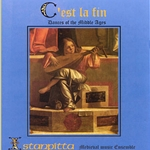 C'est la fin Dances of the Middle Ages CD AC-01